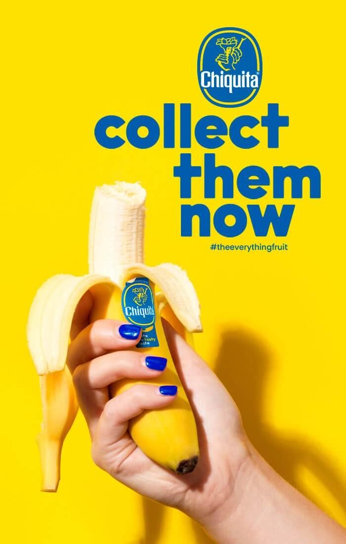 Banane Chiquita: collectionnez-les maintenant